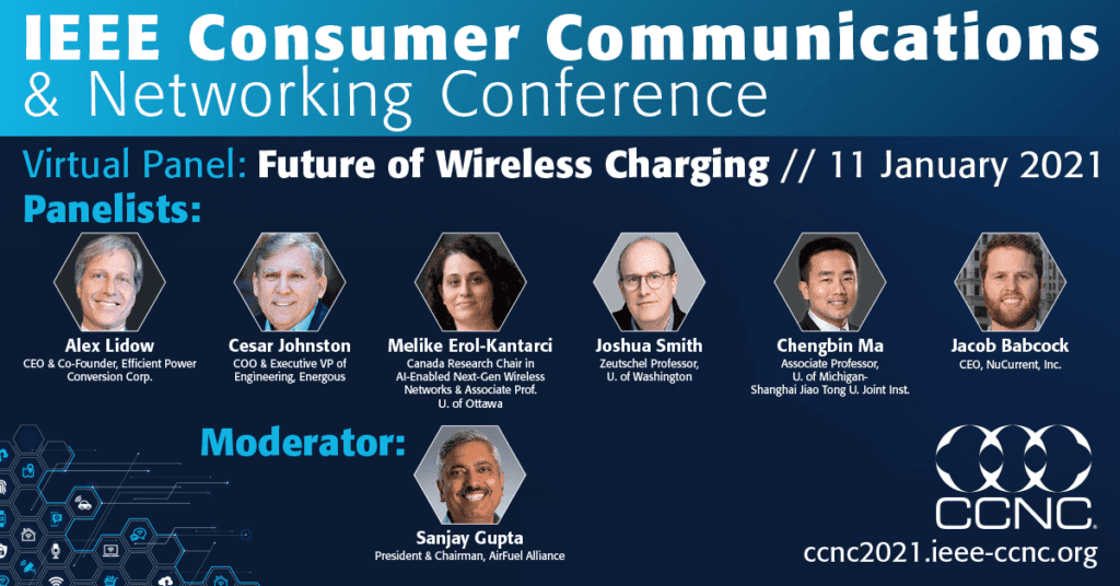 CCNC 2021 Panel_The Future of Wireless Charging